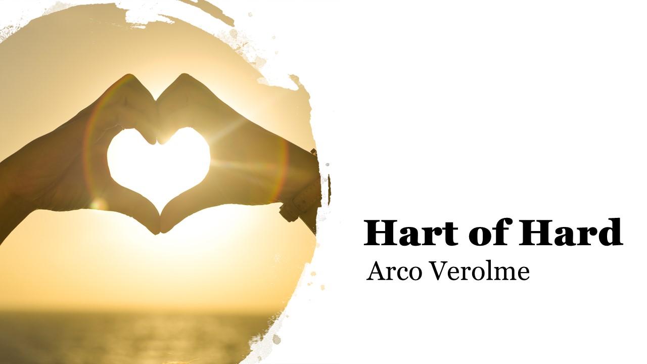 Arco Verolme - Hart of Hard